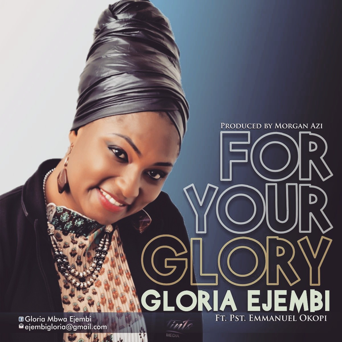 For your Glory by Gloria Ejembi
