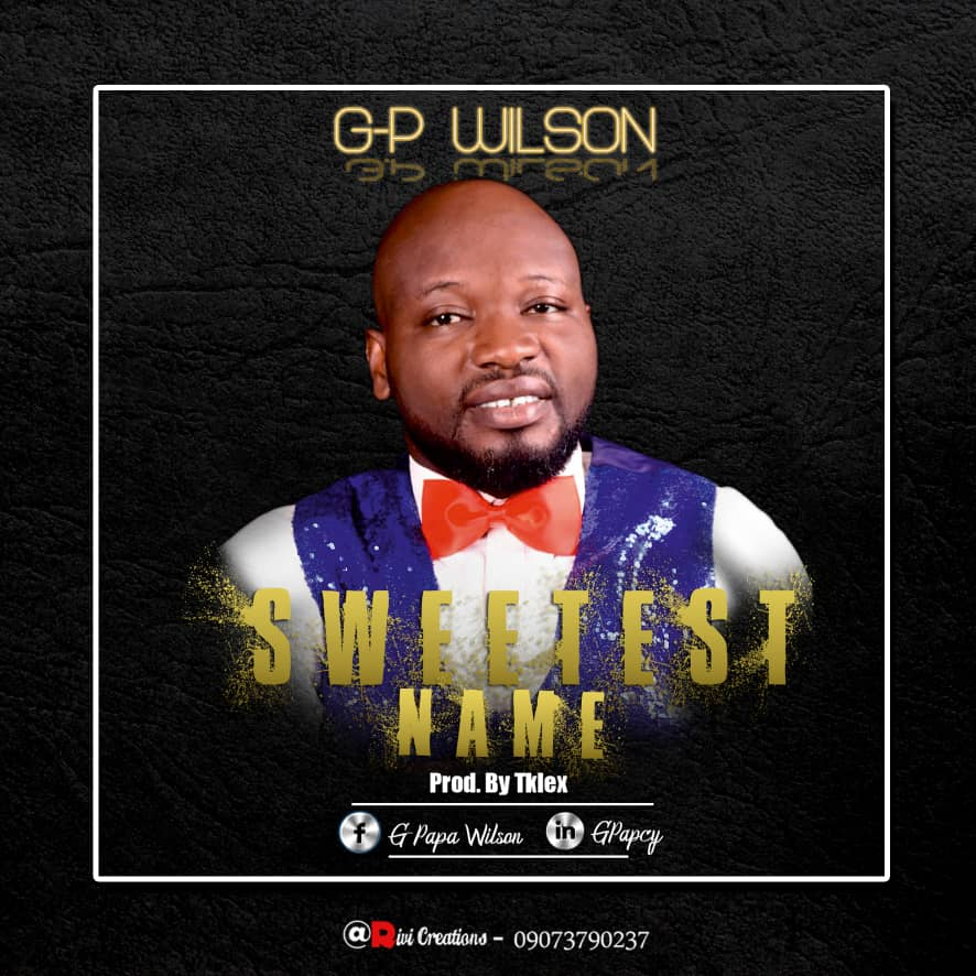 G-P Wilson – Sweetest Name