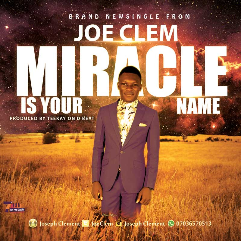 JOECLEM – Miracle Is Your Name