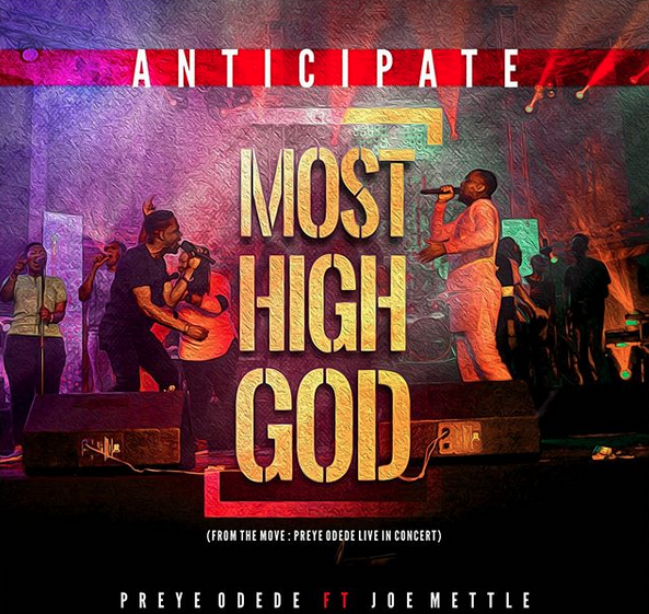 """News: Preye Odede Anticipated Video """"Most High God"""" features Ghana's Joe Mettle"""