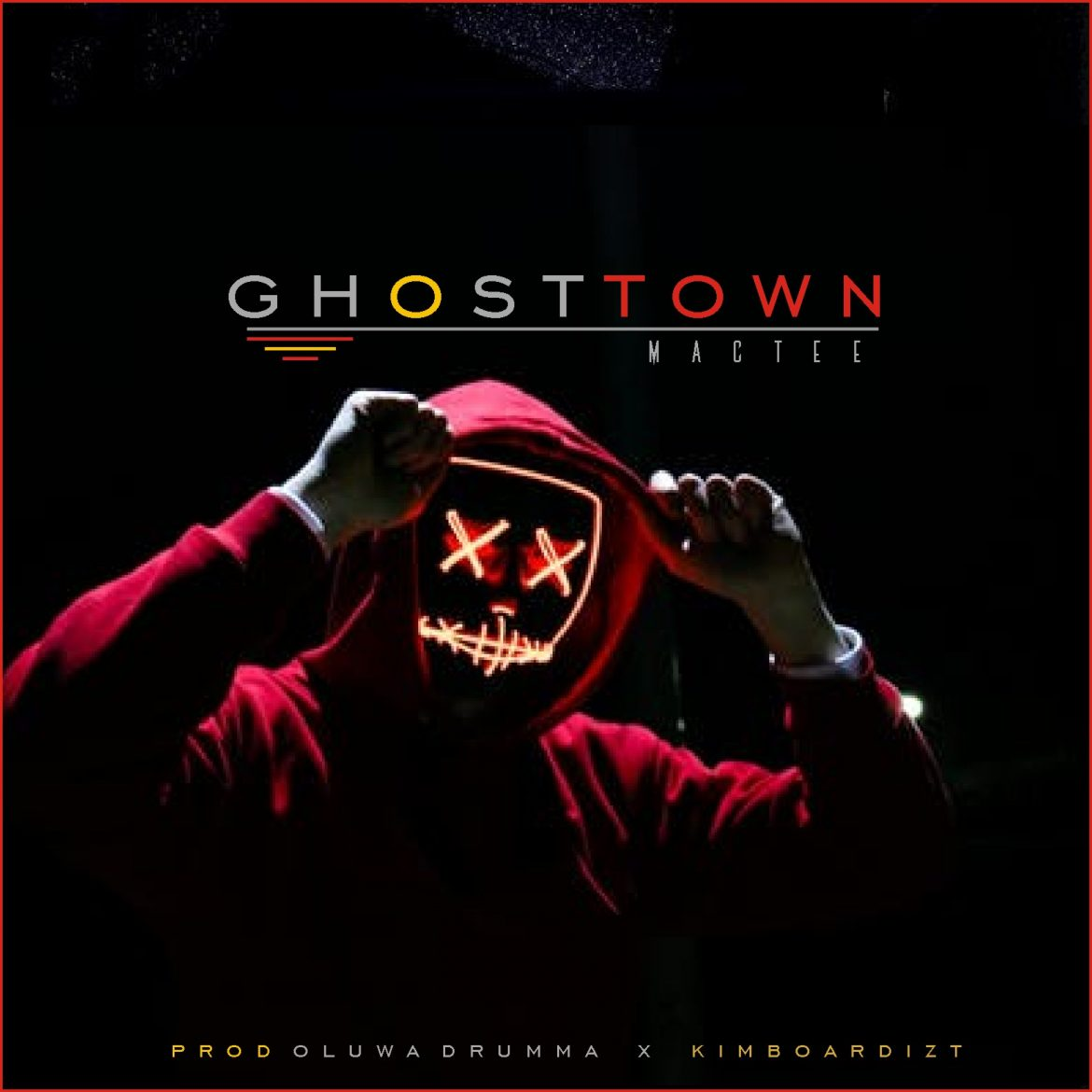 Lyrics Video: MacTee – Ghost Town
