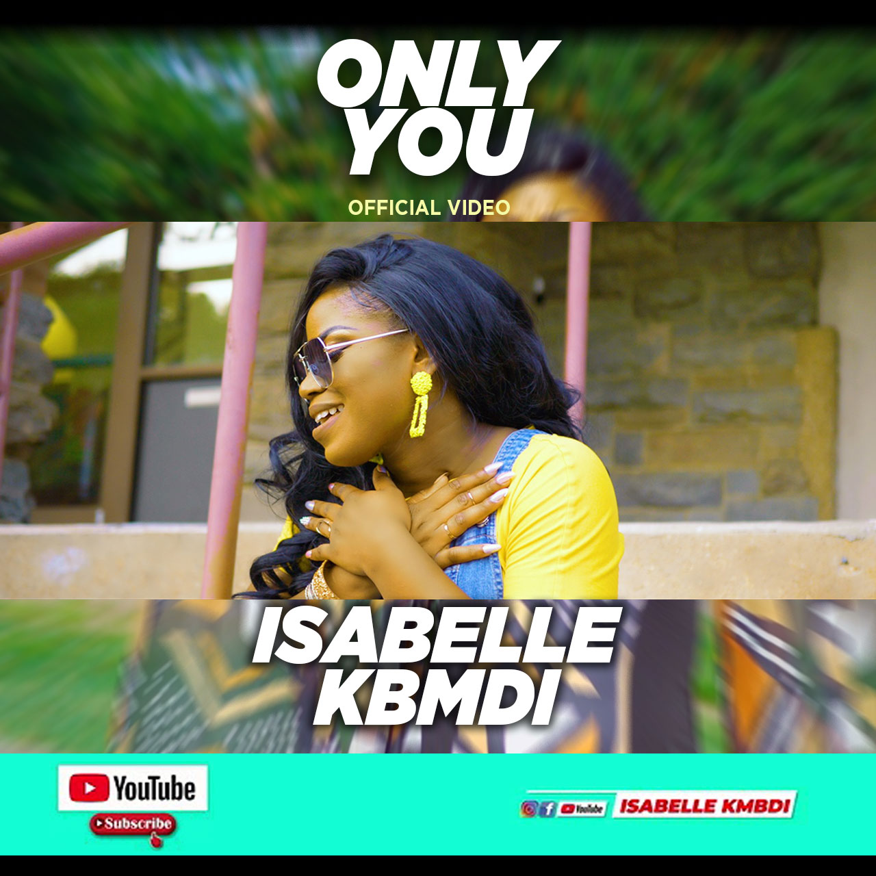 """Video: Isabelle Kbmdi – """"Only You"""" (Official Video)"""