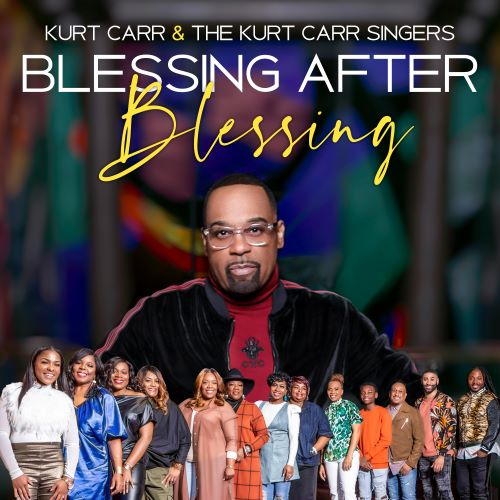 Video: Kurt Carr – Blessing After Blessing