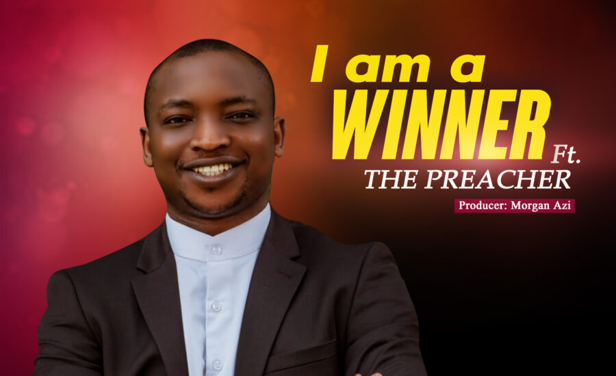 Im a winner – fr. Galadima ft The Preacher