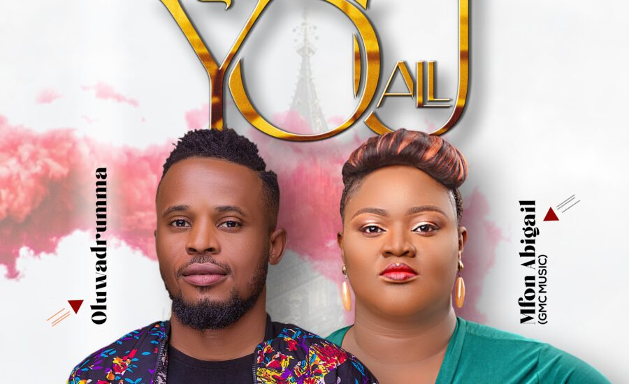 Give You all – Mfon Abigail